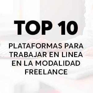 10 mejores plataformas para encontrar trabajo freelancer desde casa